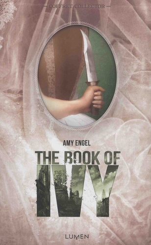 The Book of Ivy Tomes 1 et 2 Coffret collector en 2 volumes. The Book of Ivy ; The Revolution of Ivy