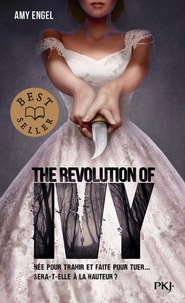 Amy Engel - The Revolution of Ivy.