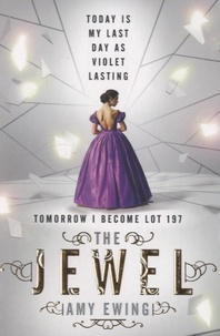 Amy Ewing - The Jewel.