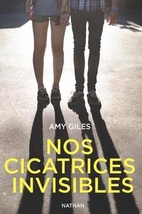 Amy Giles - Nos cicatrices invisibles.