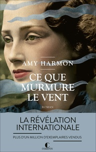 Amy Harmon - Ce que murmure le vent.