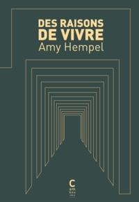 Amy Hempel - Des raisons de vivre.