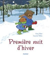 Amy Hest et Lauren Tobia - Première nuit d'hiver.