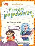 Amy Ignatow - Presque populaires Tome 5 : Nos fausses notes par Léa Goldblatt et Julie Graham-Chang.