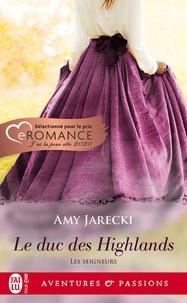 Amy Jarecki - Les seigneurs Tome 1 : Le duc des Highlands.