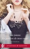 Amy Jarecki - Les seigneurs Tome 3 : Le gardien de mon coeur.