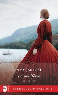 Amy Jarecki - Les seigneurs Tome 7 : La pestiférée.