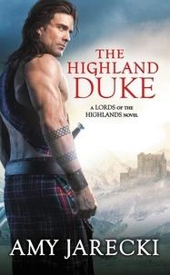 Amy Jarecki - The Highland Duke.