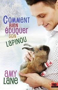 Amy Lane - Les tricots de l'amour - Tome 1 : La parade nupatiale des animaux à fourrure ; Tome 2 : Comment bien éduquer son lapinou.