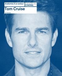 Amy Nicholson - Tom Cruise.