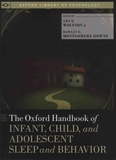 Amy-R Wolfson et Hawley-E Montgomery-Downs - The Oxford Handbook of Infant, Child, and Adolescent Sleep and Behavior.
