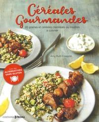 Céréales gourmandes - 20 graines et céréales classiques ou insolites à cuisiner.pdf