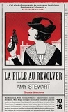 Amy Stewart - La fille au revolver.