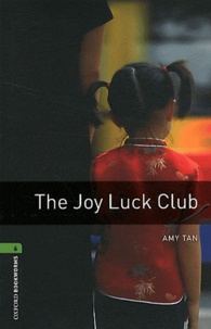 Amy Tan - The Joy Luck Club - Stage 6 (2500 headwords).