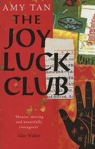 Amy Tan - The Joy Luck Club.