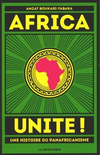 Birrascarampola.it Africa unite! - Une histoire du panafricanisme Image