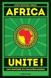 Amzat Boukari-Yabara - Africa Unite ! - Une histoire du panafricanisme.