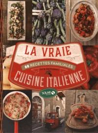 Gratuit Pdf La Vraie Cuisine Italienne 88 Recettes Familiales
