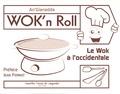 An'Gianadda - Wok'n Roll - Le wok à l'occidentale.
