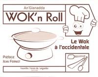 Alixetmika.fr Wok'n Roll - Le wok à l'occidentale Image
