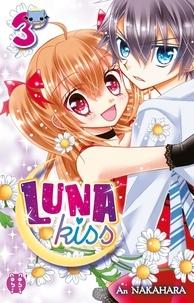 An Nakahara - Luna Kiss Tome 3 : .
