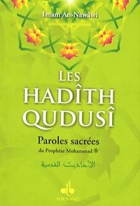 An-Nawâwi Imam - Les hadîth qudusî - Paroles sacrées du Prophète Mohammad.