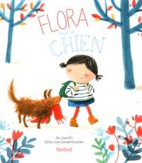 An Swerts et Eline Van Lindenhuizen - Flora veut un chien.