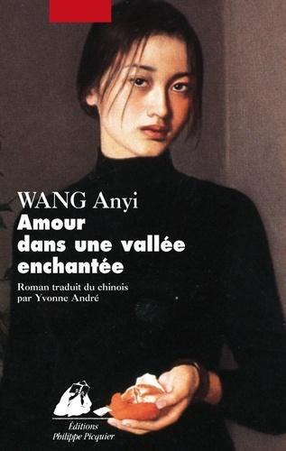 An yi Wang - Amour dans une vallée enchantée.