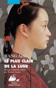 An yi Wang - Le plus clair de la lune.