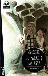 Ana Alonso - El palacio fantasma - Lecturas graduadas A2+.