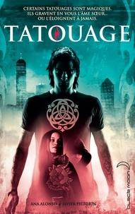 Ana Alonso et Javier Pelegrin - Tatouage - Tome 1.