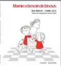 Ana Bergua - Mamie a besoin de bisous.
