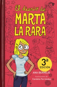 Ana Bermejo - El diario de Marta la rara.