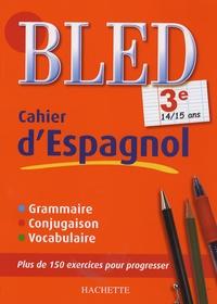 Cahier d'espagnol 3e- 14/15 ans - Ana Bessais-Caballero | Showmesound.org