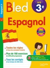 Espagnol LV2 3e Le Bled - Ana Bessais Caballero |