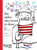 Ana Bianchi - The Sailor Who Loved to Draw.