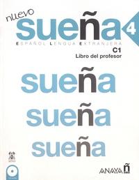 Ana Blanco Canales et Maria Carmen Fernandez Lopez - Nuevo sueña 4 C1 - Libro del profesor. 2 CD audio