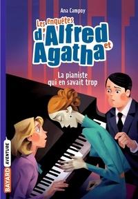 Martine Desoille et Ana Campoy - La pianiste qui en savait trop.