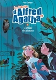 Les enquêtes d'Alfred et Agatha, Tome 01 - L'affaire des oiseaux.