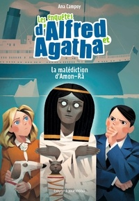 Ana Campoy - Les enquêtes d'Alfred et Agatha, Tome 07 - La malédiction d'Amon-Râ.