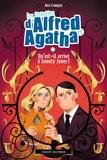 Ana Campoy - Les enquêtes d'Alfred et Agatha Tome 2 : Qu'est-il arrivé à Snouty Jones ?.