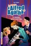 Ana Campoy - Les enquêtes d'Alfred et Agatha Tome 4 : .