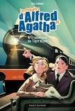 Ana Campoy - Les enquêtes d'Alfred et Agatha Tome 5 : A la poursuite du Tigre blanc.