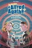 Ana Campoy - Les enquêtes d'Alfred et Agatha Tome 6 : Le fantôme de Covent Garden.