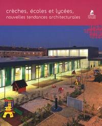 Ana Cañizares et  Loft Publications - Crèches, écoles et lycées, nouvelles tendances architecturales.