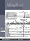 Ana Cardoso de Matos et Giovanni Luigi Fontana - L'ingénieur et le patrimoine - Savoirs techniques, aménagement du territoire et mutation du paysage.