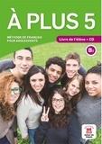 Ana Castro Benitez et Nathalie Borgé - A plus 5 - Livre de l'élève. 1 CD audio MP3