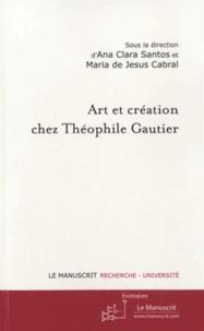 Ana Clara Santos et Maria de Jesus Cabral - Art et création chez Théophile Gautier.