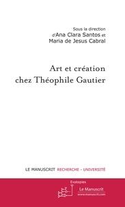 Ana Clara Santos - Art et création chez Théophile Gautier.