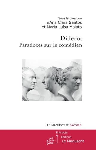 Diderot : paradoxes sur le comédien